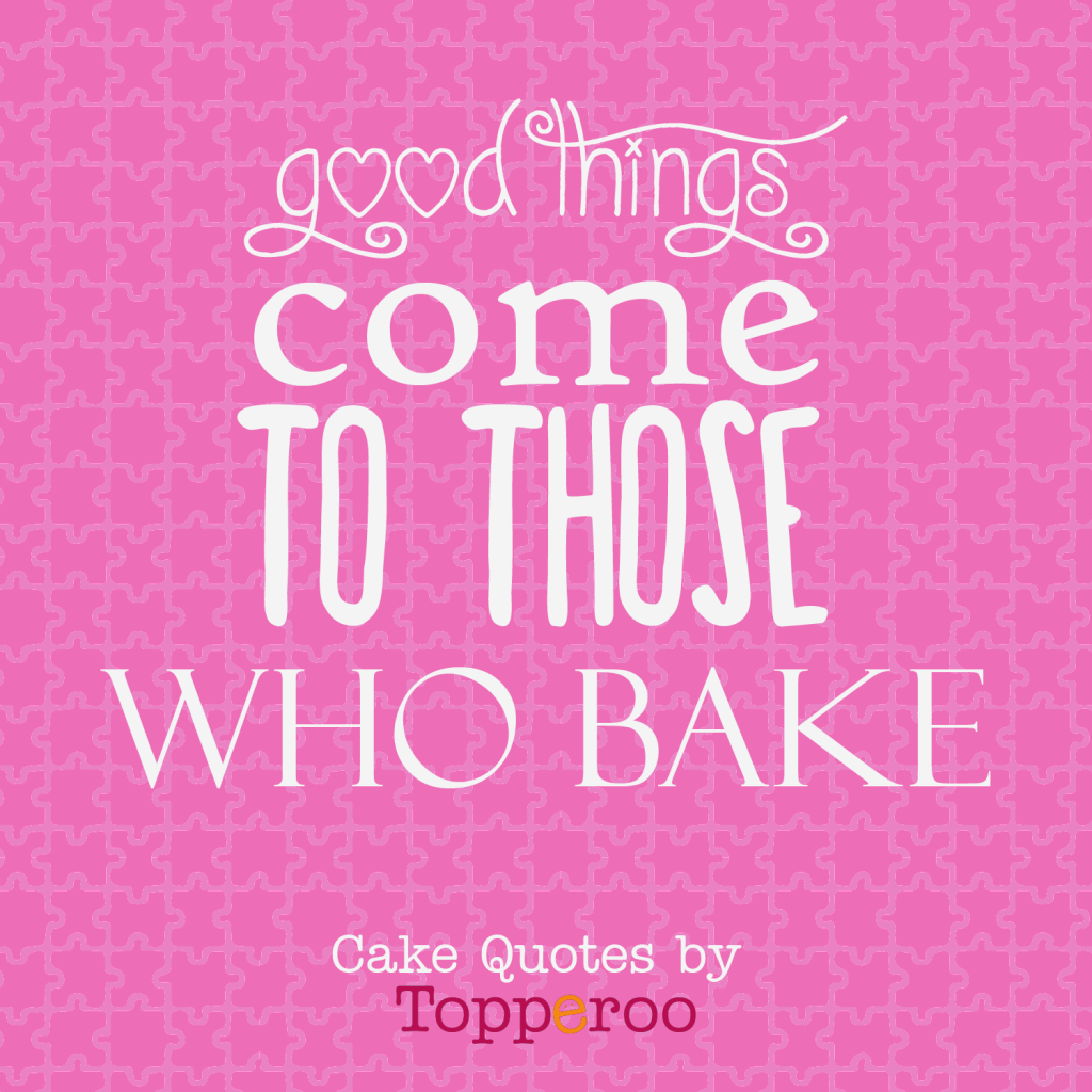 quotes that bakers live by edible image software by