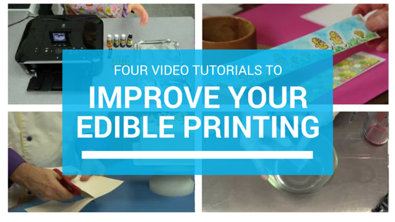4 video tutorials to help you improve your edible ink printing