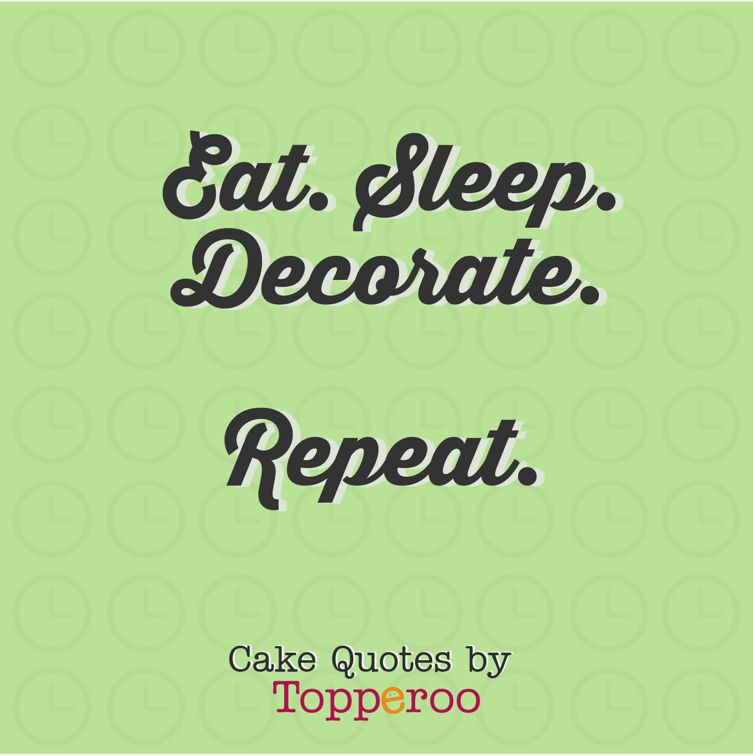 Cake Quotes - Topperoo Blog